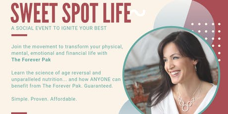Sweet Spot Life - Ignite Your Best Physically and Financially tickets