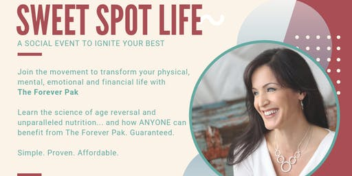 Sweet Spot Life - Ignite Your Best Physically and Financially