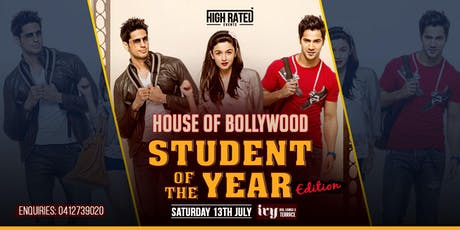 "HOUSE OF BOLLYWOOD - ""STUDENT OF THE YEAR"" Edition at IVY, Sydney tickets"
