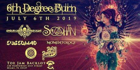 6th Degree Burn tickets