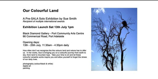 ART Event: OUR COLOURFUL LAND - Exhibition at Black Diamond Gallery Port Adelaide