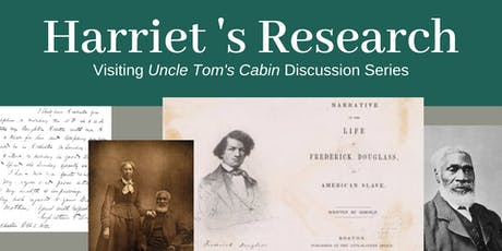 Visiting Uncle Tom's Cabin: Harriet's Research tickets