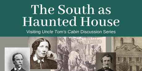 Visiting Uncle Tom's Cabin: The South as Haunted House tickets