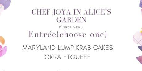 Chef Joya in Alice's Garden tickets