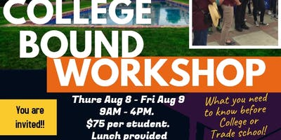 Training Tomorrow's Leaders: College Bound Workshop