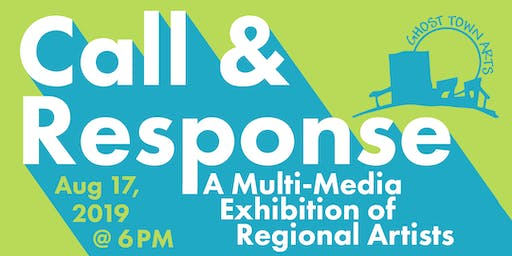 Call and Response: A Multi-Media Exhibition of Regional Artists