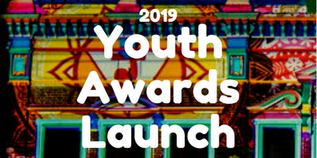 2019 Youth Awards Launch tickets