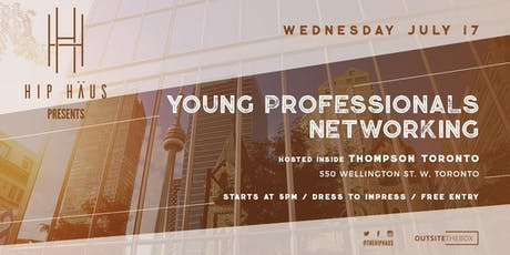 Young Professionals Networking by The Hip Haus - July 17th, 2019 tickets