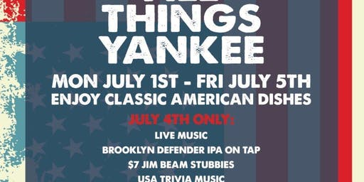 All Things Yankee 1st-5th July