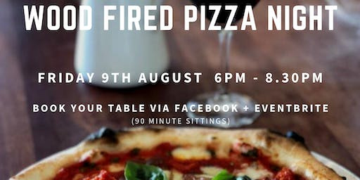 August Wood Fired Pizza Night