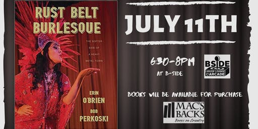 The Rustbelt Burlesque Family & Friends Book Release Party