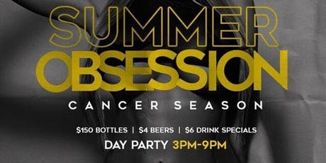 SUMMER OBSESSION | CANCER SEASON BRUNCH & DAY PARTY |  SATURDAY JULY 13TH at MIRAGE ON SOUTH STREET tickets