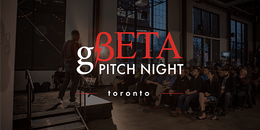 gBETA  Toronto Pitch Night  Fall 2019