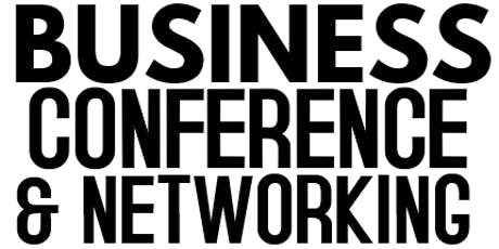 Business Conference & Networking tickets