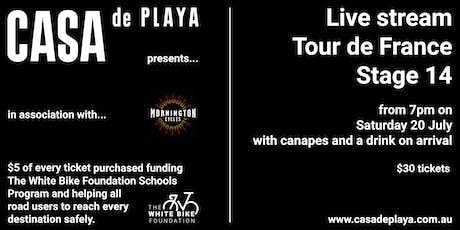 Casa de Playa presents Tour de France Stage 14 tickets