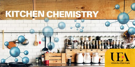 UEA Kitchen Chemistry Show – 把廚房變成實驗室!