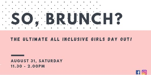 SO BRUNCH: The LAUNCH party
