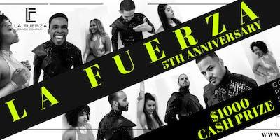 La Fuerza Dance Company 5th Anniversary Show + Social Dancing + Dance Comp