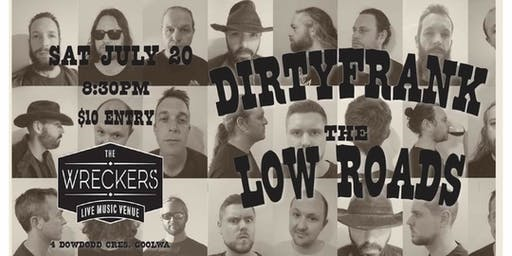 Dirtyfrank + The Low Raods at The Wreckers live