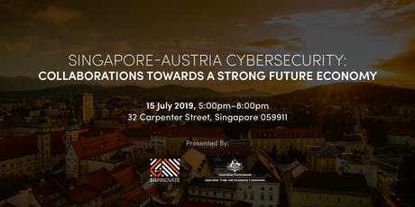 Singapore-Australia Cybersecurity: Collaborations towards a Strong Future Economy tickets