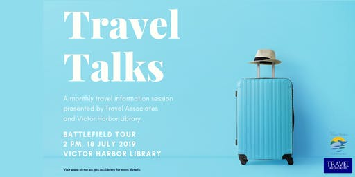 Travel Talks - Battlefield Tour