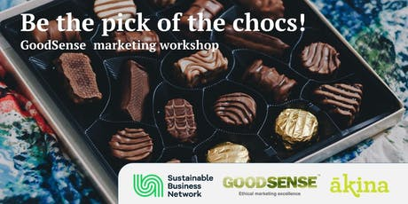 Be the pick of the chocs! GoodSense marketing workshop tickets
