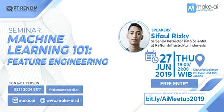 [FREE Seminar] - Machine Learning 101: Feature Engineering tickets