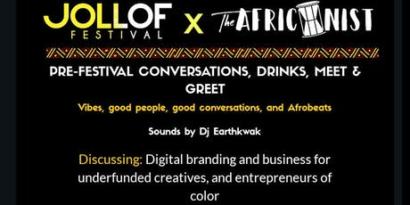 Jollof Festival x The Africanist Present: Pre Festival Meet & Greet tickets