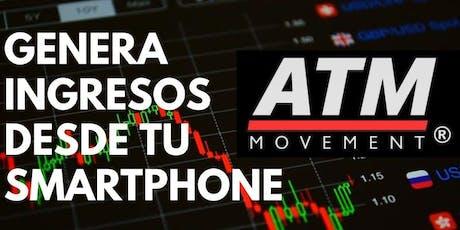 Genera ingresos desde tu smartphone - ATM Movement entradas