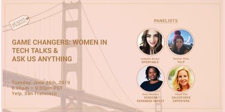 Game Changers: Women in Tech Talks & Ask Us Anything @Yelp tickets