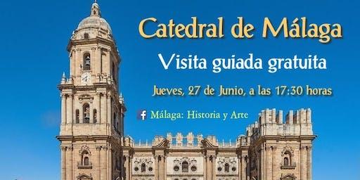 """Visita guiada gratuita """"Catedral de Málaga"""""""