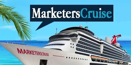 The Amazing 14th Annual Marketers Cruise tickets