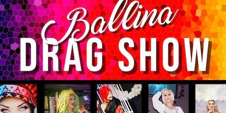Drag Show Ballina- Shaw's Bay Hotel tickets