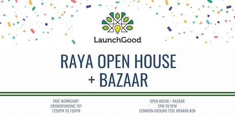 LaunchGood Raya Open House + Bazaar tickets