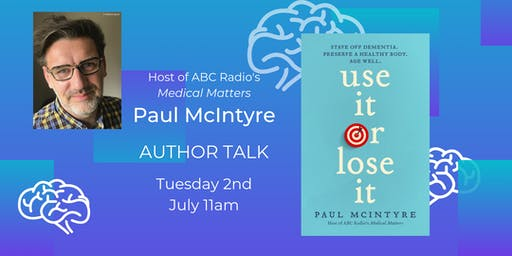 Author talk - Paul McIntyre, Use it or Lose it - Nowra Library