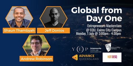 Global from Day One Masterclass with Shaun Thambyah, Jeff Donios, Andrew Robinson and Mallika Robinson tickets