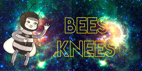 Bees Knees - with LISA MAX!! tickets