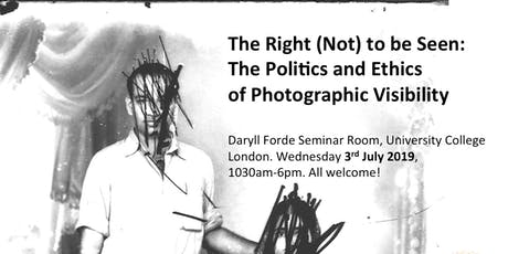 The Right (Not) to be Seen: The Politics and Ethics of Photographic Visibility tickets