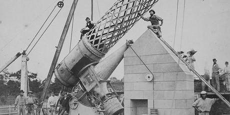 First Friday: Dr Richard Gillespie—The Great Melbourne Telescope tickets