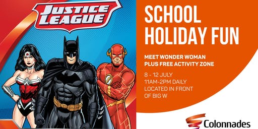 Justice League free school holiday fun at Colonnades