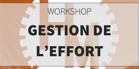 Workshop Gestion de l'effort (w/ Montes M) billets