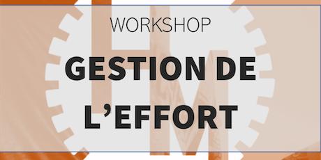 Workshop Gestion de l'effort (w/ Montes M) billets