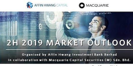 2H 2019 Market Outlook (Johor Bahru) tickets