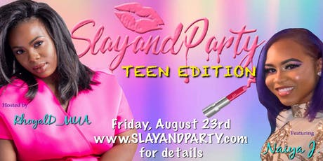 Slayandparty Teen Edition tickets