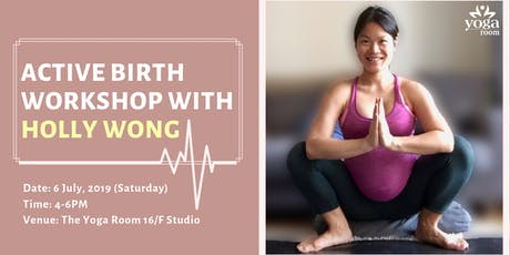 Active Birth Workshop with Holly Wong (in English)  tickets