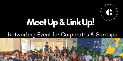 MEET UP & LINK UP : A Networking event