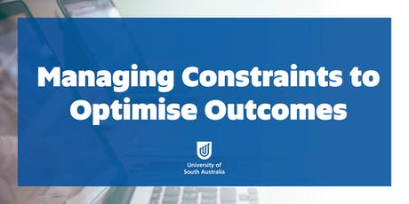 Managing Constraints to Optimise Outcomes tickets