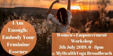 I Am Enough: Embody Your Feminine Essence tickets