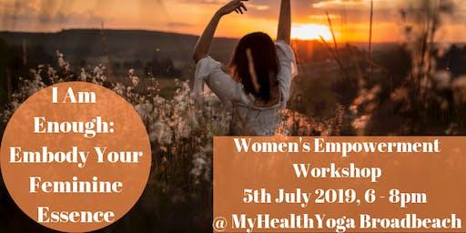 I Am Enough: Embody Your Feminine Essence