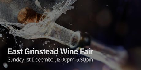 East Grinstead Wine Fair tickets